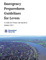 Emergency preparedness guidelines for levees: A guide for owners and operators
