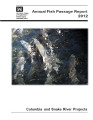 2012 annual fish passage report: Columbia and Snake Rivers for salmon, steelhead, shad, and...
