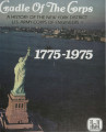 Cradle of the Corps: A history of the New York District, U.S. Army Corps of Engineers, 1775-1975