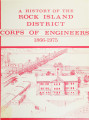 A history of the Rock Island District, Corps of Engineers