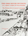 The Ohio River Division, U.S. Army Corps of Engineers: The history of a central command