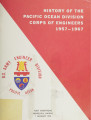 History of the Pacific Ocean Division, Corps of Engineers, 1957-1967