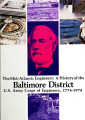 The mid-Atlantic engineers: A history of the Baltimore District, U.S. Army Corps of Engineers,...