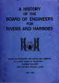 A history of the Board of Engineers for Rivers and Harbors