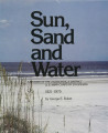 Sun, sand and water: A history of the Jacksonville District U.S. Army Corps of Engineers, 1821-1975