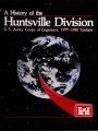 A history of the Huntsville Division: U.S. Army Corps of Engineers, 1977-1981 update