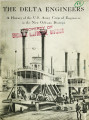 The Delta engineers: A history of the United States Army Corps of Engineers in the New Orleans...