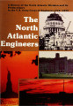 The North Atlantic engineers: A history of the North Atlantic Division and its predecessors in the...