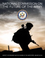 National Commission on the Future of the Army report to the President and the Congress of the...