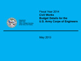 [2014 Budget justification]; Fiscal year 2014: Civil Works budget details for the U.S. Army Corps...