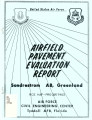 Airfield pavement evaluation report: Sondrestrom Air Base, Greenland